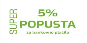 5% popusta pri plačilu na bankovni račun
